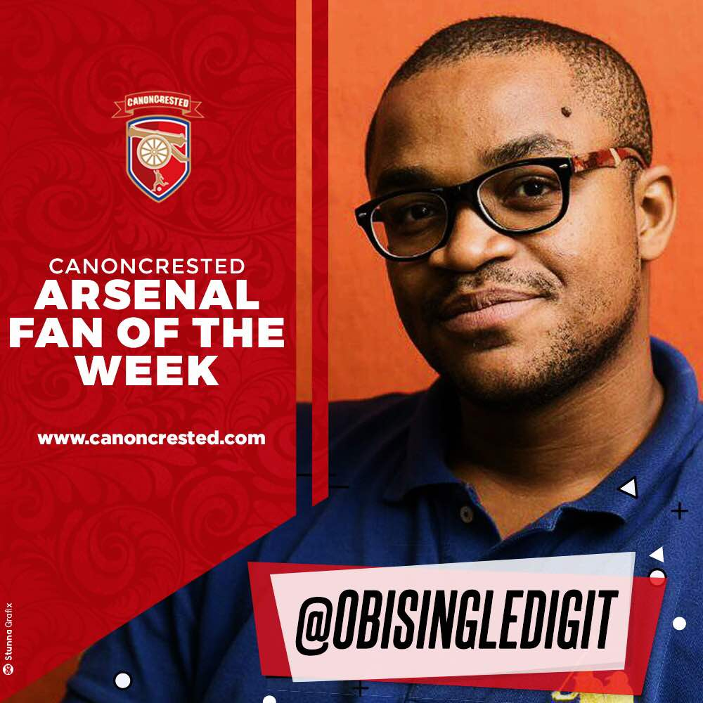 Arsenal Fan of The Week – @Obisingledigit