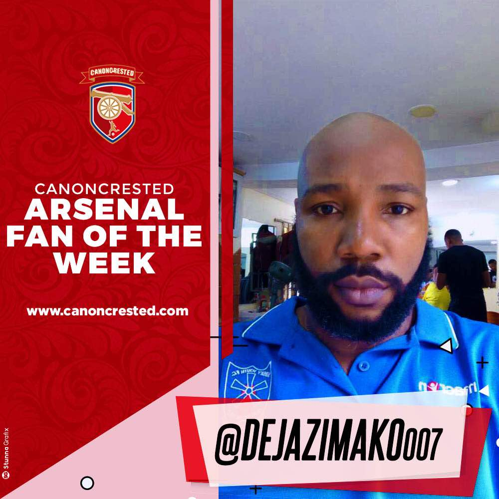 Arsenal Fan of the Week – @dejazimako007